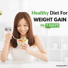 Diet For Weight Gain In 7 Days Being Happy Mom