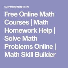 best math homework help ideas help math online math courses math homework help solve math problems online math skill