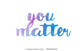You Matter Quotes Fascinating You Matter Images Stock Photos Vectors Shutterstock