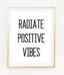 Positive Vibes Quotes Best Radiate Positive Vibes Inspirational Tumblr Quote Typographic Etsy