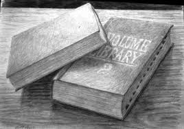 this drawing is a good exle with a wide variety of values and detail the perspective is a little off on the volume library 2 book