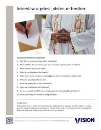 interview a priest sister or brother vision vocation network interview a religious handout