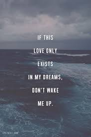 Only In My Dreams Quotes
