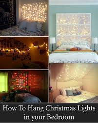 How To Hang Christmas Lights Up In Your Room 12 Cool Ways To Put Up Christmas Lights In Your Bedroom