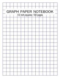 Graph Paper Notebook 1 2 Inch Squares 100 Pages Blank Quad Ruled Large 8 5