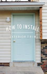 exterior home door trim moulding. how to install exterior trim home door moulding i