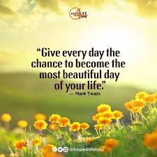 Quote For A Beautiful Day