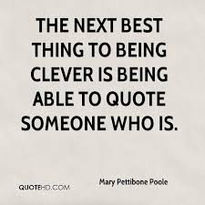 Clever Quotes Fascinating Mary Pettibone Poole Quotes QuoteHD