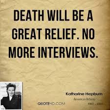 Quotes About Death Unique Katharine Hepburn Death Quotes QuoteHD