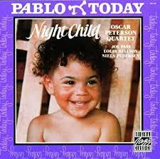 <b>Oscar Peterson</b> - <b>Night</b> Child - Amazon.com Music