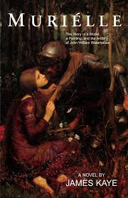 muriélle the story of a model a painting and the artistry of john william waterhouse james kaye 9781401079437 com books
