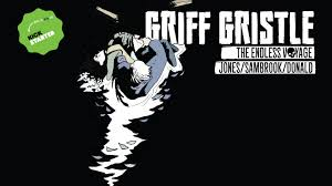 Griff Gristle The Endless Voyage By Robin Jones Kickstarter