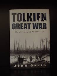 books about j r r tolkien critical works essays on tolkien   2003 john garth tolkien and the great war the threshold of middle