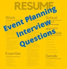 Event Planning Interview Questions That Seldom Get Asked (But ... Event Planning Interview Questions That Seldom Get Asked (But Should)