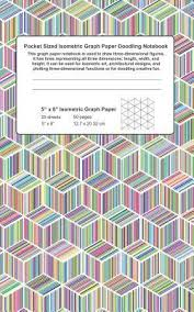 Pocket Sized Isometric Graph Paper Doodling Notebook This
