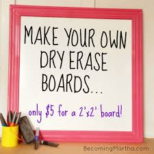 Framed Dry Erase Board Make Your Own Dry Erase Boards For 5 Becoming Martha
