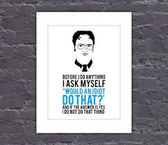 the office posters. The Office Poster Dwight Quote TV By QuoteNote Posters C