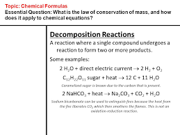 topic chemical formulas essential question what is the law of conservation of mass
