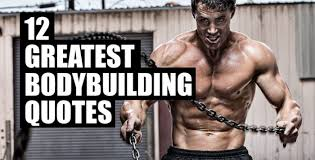 best bodybuilding quote for bodybuilders