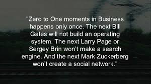 """Top 40 Quotes From The Entrepreneurship Bible """"Zero To One"""" Classy Entrepreneurship Quotes"""