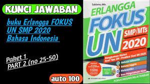 Erlangga fokus un smp mts 2018 ipa paket 1. Kunci Jawaban Asli Erlangga Fokus Un Smp 2020 Bahasa Indonesia Latihan 1 Part 2 Youtube