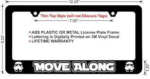 Design My Own License Plate Frame Star Wars Move Along Thin Top Custom License Plate Frame Black Design Metal Frame