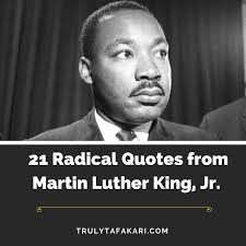 America Quotes Magnificent 48 Radical Quotes From Martin Luther King Jr To Make America Great