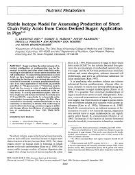 nutrient Metabolism Stable Isotope Model for Assessing Production of Short  Chain Fatty Acids from Colon-Derived Sugar: Applicati
