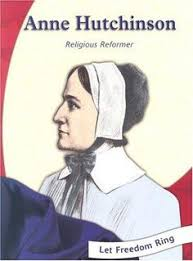 truth v myth what did anne hutchinson believe anne hutchinson  anne hutchinson by