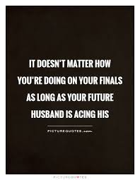 Finals Quotes Amazing Finals Quotes Delectable It Doesn't Matter How You're Doing On Your