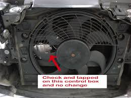 aux fan wont stop running well my aux fan is still running 2001 325i sedan automatic here is what i checked so far where are these high low speed relays