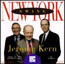 New York Swing: Jerome Kern [LRC]