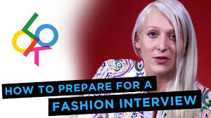 how to prepare for a fashion interview sally lyndley how to prepare for a fashion interview sally lyndley