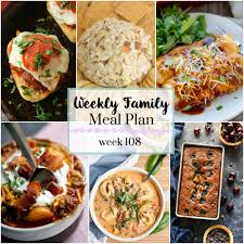 Family Meal Plans Weekly Family Meal Plan 108 My Kitchen Craze