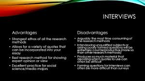 today s goals take a closer look at interviews as a research  9 interviews advantages disadvantages