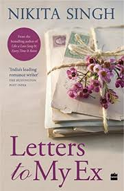 Letters To My Ex By Nikita Singh