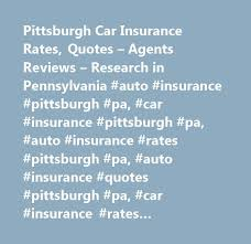 Pittsburgh Car Insurance Rates Quotes Agents Reviews Research Mesmerizing Pittsburgh Quotes