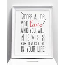 Choose A Job You Love Print Occupational Therapy Therapy And