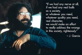 Jerry Garcia Quotes Fascinating 48 Jerry Garcia Quotes 48 QuotePrism