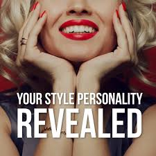 YOUR <b>STYLE</b> PERSONALITY REVEALED - <b>Style</b> Clinic