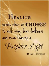 Towards Light Quotes Quotes About Healing Light 34 Quotes
