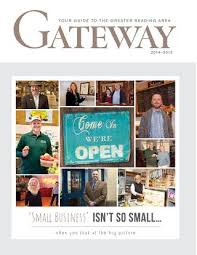 greater reading chamber of merce industry gateway 2018 15 economic development directory by hoffmann publishing group issuu