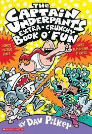 captain underpants extra crunchy book o fun