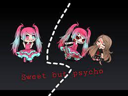 sweetbutpsycho psycho gacha gachalife ...