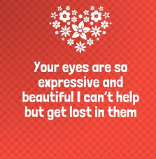 Your Eyes Are So Beautiful Quotes For Her