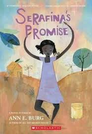 q a with serafina s promise author ann burg serafina s promise is the story of eleven year old serafina who grows up in extreme poverty in a rural village