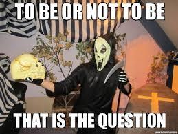 shakespeare grim reaper - WeKnowMemes Generator via Relatably.com