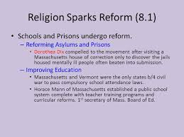 unit chapter reforming american society common final terms religion sparks reform 8 1 schools and prisons undergo reform