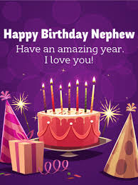Send Free Birthday Cards For Nephew To Loved Ones On Birthday