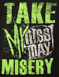 Miss May I Take My Misery Green Logo Black T Shirt Mens Medium Euc M Men Women Unisex Fashion Tshirt Black But T Shirts T Shirts Funky From